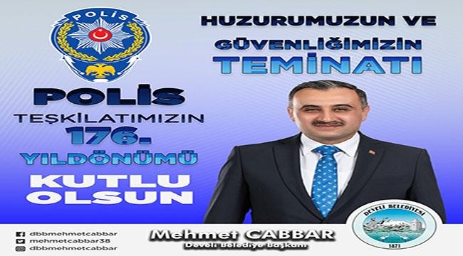 Cabbar Başkanın Polis Haftası Mesajı