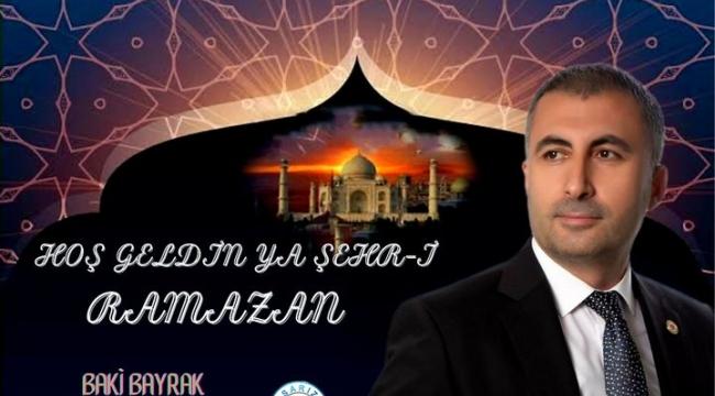 Sarız Belediye Başkanı Bayrak'dan Ramazan paylaşımı