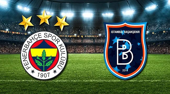 Fenerbahçe - Başakşehir maçı ne zaman, saat kaçta? Fenerbahçe - Başakşehir maç biletleri ne kadar?