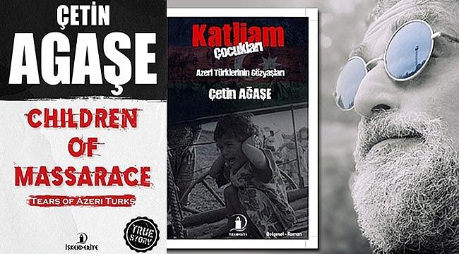 Gazeteci-Yazar Çetin Agaşe'nin Son Kitabı Tüm Avrupa'da
